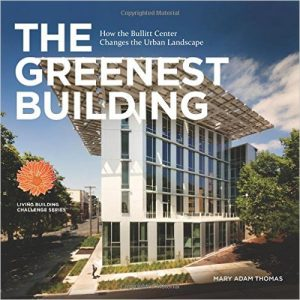 Bullitt Center: The Greenest Building